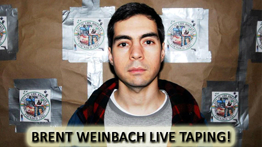 Brent Weinbach Live Taping
