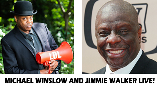 Jimmie Walker & Michael Winslow in Concert!
