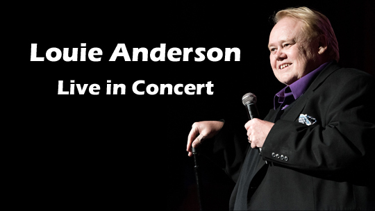 Louie Anderson Live in Concert!