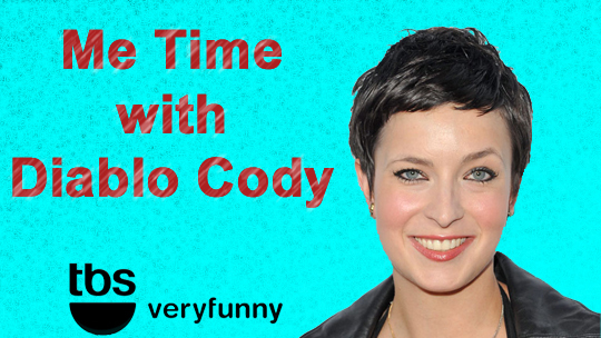 Me Time with Diablo Cody