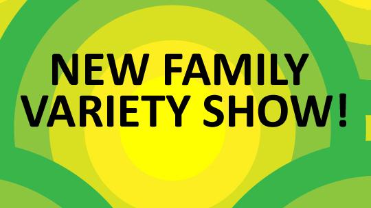 New Family Variety Show