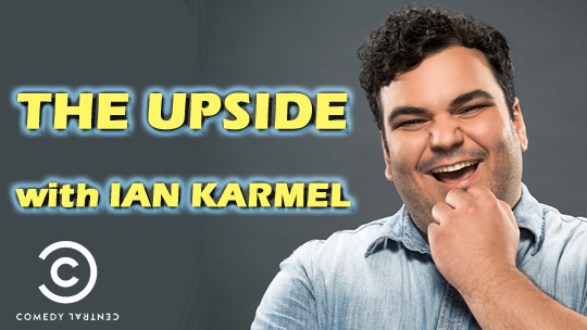 The Upside with Ian Karmel