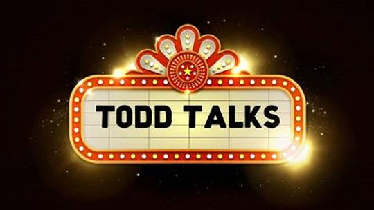 Todd Talks